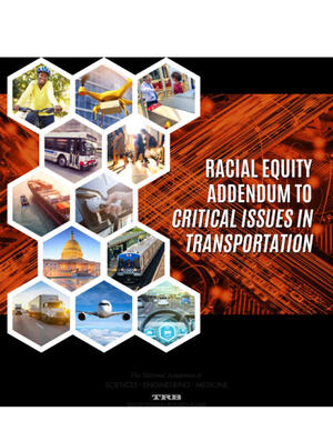 Cover of Racial Equity Addendum to Critical Issues in Transportation